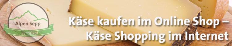 Käse kaufen im Internet im Käsewiki vom Alpen Sepp