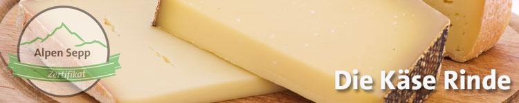 Die Käse Rinde im Käse Wiki vom Alpen Sepp
