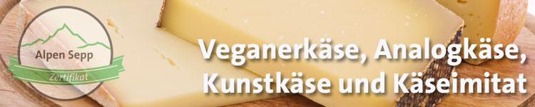 Analogkäse, Veganerkäse, Kunstkäse und Käseimitat