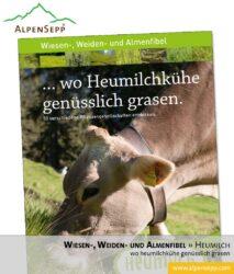 Wiesenfibel, Weidenfibel und Almenfibel ... wo Heumilchkühe genüsslich grasen. (Download)