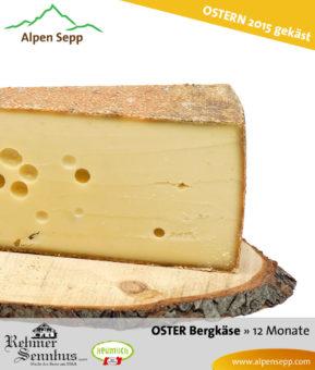 Aktion: Osterkäse - Bergkäse 12 Monate - Herstellung an Ostern 2015